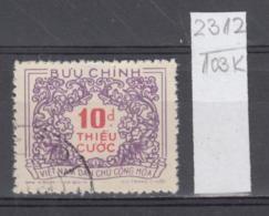 103K2312 / 1958 - Michel Nr. 15 Used ( O ) Portomarken - Postage Due Stamps - New Design , North Vietnam Viet Nam - Vietnam