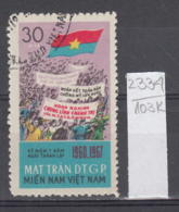 103K2334 / 1967 - Michel Nr. 14 Used ( O ) Vietcong - 7th Anniversary Of The National Liberation Front ,Vietnam Viet Nam - Vietnam