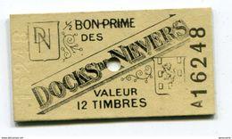 """Monnaie Carton Nécessité """"1/2 Bon Prime - Docks De Nevers - Valeur 12 Timbres"""" Nièvre - Bourgogne - Monétaires / De Nécessité"""