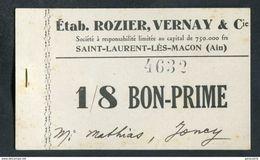 """Monnaie De Nécessité Carton """"1/8 Bon-Prime - Ets Rozier, Vernay & Cie - St Laurent-les-Macon (Ain)"""" Emergency Banknote - Monétaires / De Nécessité"""