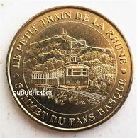 Monnaie De Paris 64.SARE - Petit Train De La Rhune 2007 - Monnaie De Paris
