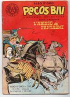 """Pecos Bill """"Albo D'Oro"""" (Mondadori 1951)  N. 252  XXXIX° Episodio - Tex"""