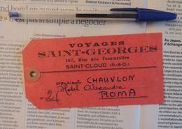 """Étiquette De Bagage """"Voyages Saint-Georges"""" à Saint-Cloud Vers L'hôtel Alexandra à Rome   -  Années 30 - Etiquettes D'hotels"""