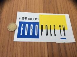 AUTOCOLLANT, Sticker «à 19h Sur FR3 EURO PÔLE TV» (télévision) - Aufkleber