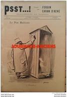 1898 JOURNAL PSST...! N° 1 AFFAIRE DREYFUS - EMILE ZOLA  - JEU DE QUILLES - COFFRE FORT - CARAN D'ACHE - FORAIN - 1850 - 1899