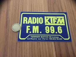 AUTOCOLLANT, Sticker «RADIO KTFM - FM 99.6 - TERRIER-BATAG - La Roche Sur Foron (74)» - Pegatinas