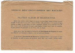 CLA480 - GIUOCHI GIOCHI ENCICLOPEDIA RAGAZZI ALBUM SILHOUETTES 1950 CIRCA BUSTA CON DISEGNI - Bambini