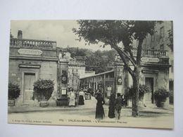 VALS-LES-BAINS   -  L ' ETABLISSEMENT  THERMAL  .....   TTB - Vals Les Bains