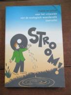 Boek    1996   STROOM   --- Vrijwaren Van De Waardevolle   IJZERVALLEI--  DE  WESTHOEK - Poésie