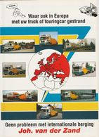 Brochure-leaflet: Joh. Van Der Zand Int. Bergings Bedrijf Buren (NL) Scania-volvo-DAF - Camions