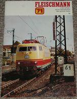 Ancien Catalogue Fleischmann 71 1971, Trains Train Locomotives Accessoires Circuit Voitures, Avec Tarifs - Oud Speelgoed