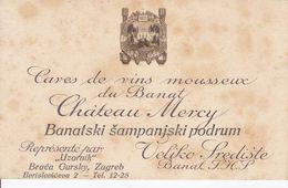 CROATIA  --  ZAGREB  --  BRACA GURSKY  --  CHATEAU  MERCY ,, A LA CHAMPAG ~~ VISITING CARD  --  VELIKO SREDISTE, BANAT, - Visitekaartjes