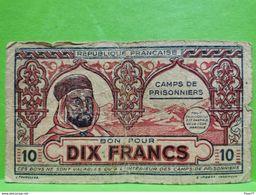 Billet, Algérie WW2 1943. Dix Francs Camps De Prisonniers. Rare !!! - 1939-45