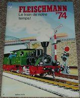 Ancien Catalogue Fleischmann 74 1974-75, Trains Train Locomotives Accessoires Circuit Voitures, Avec Tarifs - Jouets Anciens