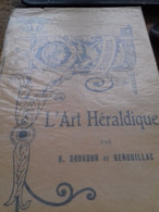 L'art Héraldique GOURDON DE GENOUILLAC Grund 1895 - Arte