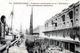 BUENOS AIRES  PASAJEROS EMBARCANDO EN EL ATLANTIQUE                                       EDITION  MESSAGERIES MARITIMES - Argentine