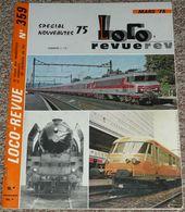 Loco Revue 75 1975, N° 359, Modélisme Chemins De Fer Trains Locomotives - Antikspielzeug