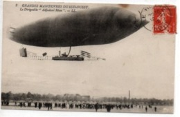 "Le Dirigeable ""Adjudant Réau""-Grandes Manoeuvres Du Sud-Ouest - Airships"
