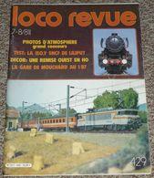 Loco Revue 81 1981, N° 429, Modélisme Chemins De Fer Trains Locomotives, Nombreuses Publicités - Jouets Anciens