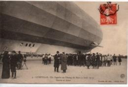 """Luneville-Un """"Zeppelin"""" Au Champ De Mars  3 Avril 1913 - Centre Et Avant - Luneville"""