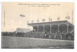 """Cpa..Reims..grande Semaine D'aviation De Champagne (journée Du 29 Aout 1909).le""""zodiac"""" Regagne Son Hangar.(tribunes).. - Dirigeables"""
