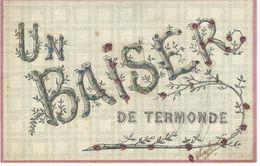 Un BAISER De TERMONDE - Cachet De La Poste 1908 - Dendermonde