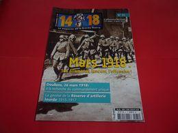 """REVUE ,""""14/18"""",n°81,mars 1918 Offensive Allemande,Doullens,etc,ENVOIS GRATUIT - 1914-18"""
