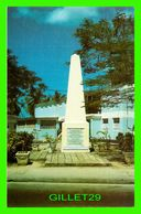 BARBADOS - HISTORIC MONUMENT AT HOLETOWN -C. L. PITT & CO LTD - - Barbades