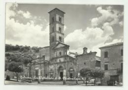 BOLSENA - LA CATTEDRALE   - VIAGGIATA  FG - Viterbo