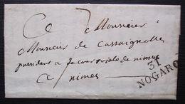 Nogaro (gers) 1822 Marque Noire 31/ NOGARO 28x12 Sur Une Lettre Pour Nimes - 1801-1848: Précurseurs XIX