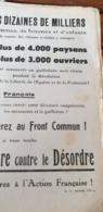 TRACT ACTION FRANCAISE /4000 PAYSANS 3000 OUVRIERS MASSACRES /FRONT COMMUN /ORDRE CONTRE DESORDRE - Documenti Storici