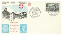 ENVELOPPE FDC /  CENTENAIRE RATTACHEMENT DE LA SAVOIE A LA FRANCE / 1960 / CHAMBERY - FDC