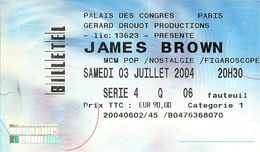 RARE TICKET DE CONCERT DE JAMES BROWN PALAIS DES CONGRES SAMEDI 3 JUILLET 2004 PRIX DE LA PLACE 90  EUROS - Concert Tickets