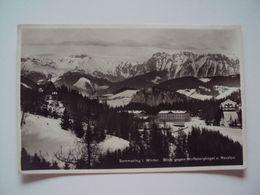 *** Autriche *** SEMMERLING  I. Winter  Blick Gegen Wolfsbergkogel U. Raxalpe  1929 - Semmering