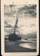 Photogravure MAROC --  Deux Voiliers Echoues Sur La Plage En 1913  ( Cliche Chelles  ) Dim 11 Cm X 16 Cm - Photographie