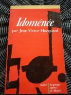 Jean-Victor Hocquard: Idoménée/ Aubier-Les Grands Opéras De Mozart, 1982 - Música