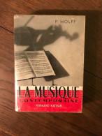 Pierre Wolff: La Musique Contemporaine/ Fernand Nathan, 1954 - Música