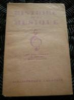Alice Gabeaud: Histoire De La Musique/ Librairie Larousse, 1944 - Música