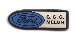 L234 Pin's GARAGE FORD GGG MELUN Seine-et-Marne Achat Immédiat - Ford
