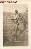 "CARTE PHOTO : "" ODOL IN AFRICA "" PUBLICITE ALCOOL ETHNOLOGIE SOUTH AFRICA ? Afrique Du Sud Ethic Girl Chemical Works - Africa"