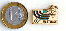 Pin's MICHELIN Bibendum De La Maîtrise Fabricant BERAUDY/VAURE - Ohne Zuordnung