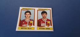 Figurina Calciatori Panini 1990/91 - 450 Villa/Daniel Reggiana - Panini