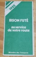 CARTE ROUTIÈRE De FRANCE - BISON FUTÉ - Publicité Ministère Des Transports - Année 1982 - 1:000 000 - Cartes Routières