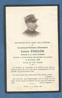 FAIRE PART DECES MILITAIRE LIEUTENANT COLONEL FOULON SAINT MARTIN DES ENTREES CHEVALIER LEGION HONNEUR - Documents