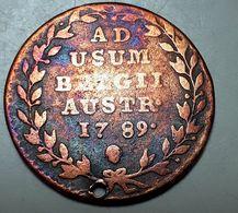AUSTRIAN NETHERLANDS 2 LIARDS JOS.II 1789 BRUSSELS MINT HOLED At 12'clock - Autriche