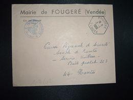 LETTRE MAIRIE OBL. HEXAGONALE 3-1 1966 FOUGERE VENDEE (85) - Marcofilia (sobres)