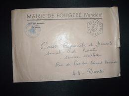 LETTRE MAIRIE OBL. HEXAGONALE 19-4 1967 85 FOUGERE VENDEE - Marcofilia (sobres)