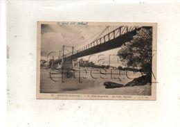 Ancenis (44) : Le Pont Suspendu Avant Sa Destruction Pris Des Bords De La Loire En 1945 PF. - Ancenis