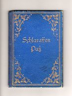 SCHLARAFFEN PASS, SCHLARAFFEN PASSPORT, SCHLARAFFIA, 1891 - Historical Documents