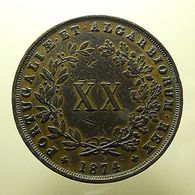 Portugal XX Reis 1874 ''4 With Foot'' - Portugal